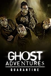 Watch Full Tvshow :Ghost Adventures: Quarantine (2020)