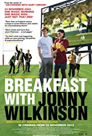Watch Full Movie :Breakfast with Jonny Wilkinson (2013)