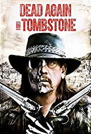 Watch Full Movie :Dead Again in Tombstone (2017)