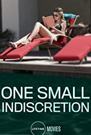 Watch Full Movie :One Small Indiscretion (2017)