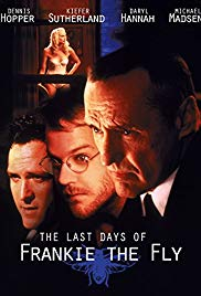 Watch Full Movie :The Last Days of Frankie the Fly (1996)