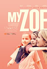 Watch Full Movie :My Zoe (2019)