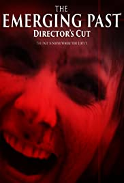 Watch Full Movie :The Emerging Past Directors Cut (2017)