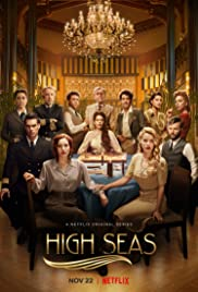 Watch Full Tvshow :High Seas (20192020)