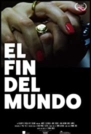 Watch Full Movie :El Fin Del Mundo (2016)