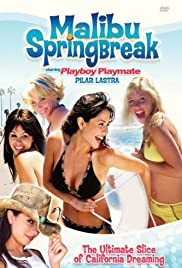 Watch Full Movie :Malibu Spring Break (2003)