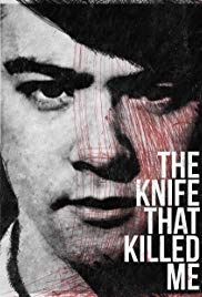 Watch Full Movie :The Knife That Killed Me (2014)