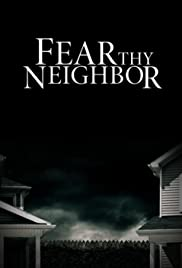 Watch Full Tvshow :Fear Thy Neighbor (20142019)