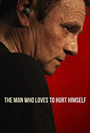 Watch Full Movie :The Man Who Loves to Hurt Himself (2017)