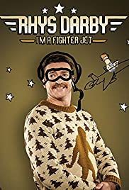 Watch Full Movie :Rhys Darby: Im a Fighter Jet (2017)