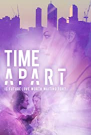 Watch Full Movie :Time Apart (2020)