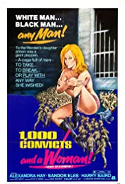 Watch Full Movie :1,000 Convicts and a Woman (1971)