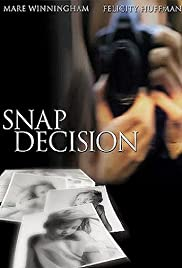 Watch Full Movie :Snap Decision (2001)