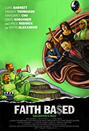 Watch Full Movie :Faith Based (2020)