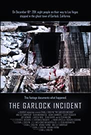 Watch Full Movie :The Garlock Incident (2012)