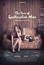 Watch Full Movie :The Year of Spectacular Men (2017)