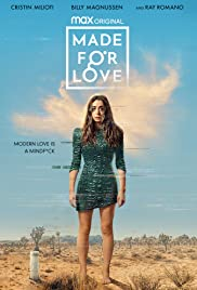 Watch Full Tvshow :Made for Love (2021 )