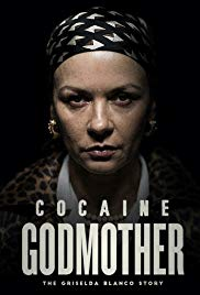 Watch Full Movie :Cocaine Godmother (2017)