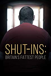 Watch Full Movie :Shutins: Britains Fattest People (2015)
