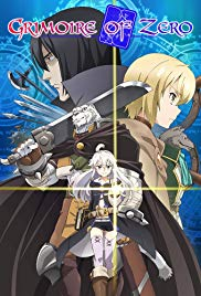 Watch Full TV Series :Grimoire of Zero (2017)
