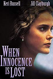 Watch Full Movie :When Innocence Is Lost (1997)