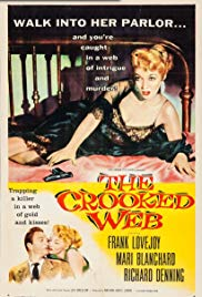 Watch Full Movie :The Crooked Web (1955)