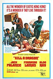 Watch Full Movie :Kill a Dragon (1967)