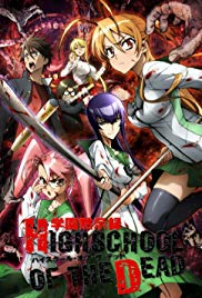 Watch Full TV Series :Highschool of the Dead (2010)