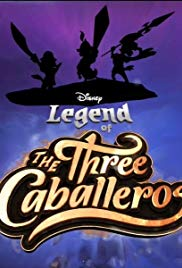 Watch Full TV Series :Legend of the Three Caballeros (2018 )