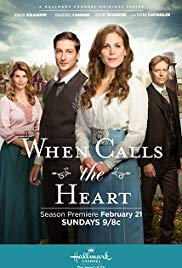 Watch Full Tvshow :When Calls the Heart (2014 )