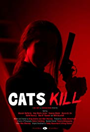 Watch Full Movie :Cats Kill (2017)