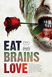 Watch Full Movie :Eat, Brains, Love (2018)