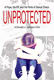 Watch Full Movie :Unprotected (2018)