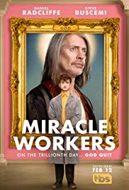 Watch Full Tvshow :Miracle Workers (2018 )