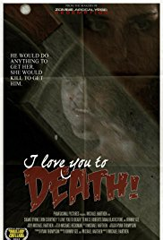 Watch Full Movie :I Love You to Death (2012)
